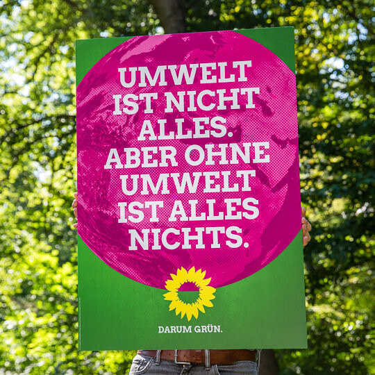 Wahlplakat von Bündnis 90 Die Grünen zur Bundestagswahl