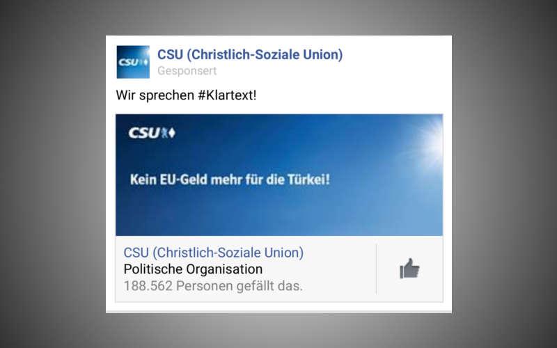 """Facebook Wahlkampf der CSU - hier eine Anzeige mit dem Wortlaut """"Kein EU Geld für die Türkei"""""""